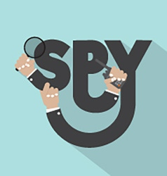 Magnifying Glass In Hand With Spy Typography vector image vector image