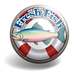 Badge of fresh fish vector