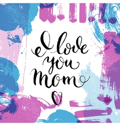 Happy mothers day lettering calligraphy card Hand vector image vector image