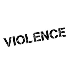 Violence black rubber stamp on white vector