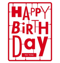 Happy birthday card typography letters type font vector image