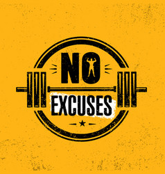No excuses gym workout motivation quote stamp vector