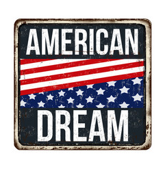 American dream vintage rusty metal sign vector