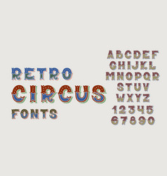 doodle retro circus fonts and numbers alphabet vector image