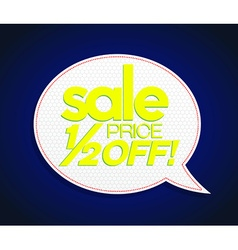 Sale tag half price off bright yellow vector