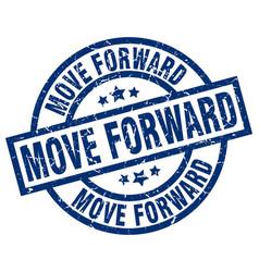 Move forward blue round grunge stamp vector