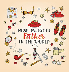 quote most awesome father in the world vector image
