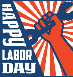 Labor day poster with strong worker fist vector