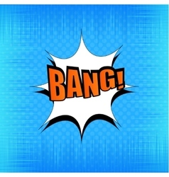 Bang comic bubble wording vector image vector image