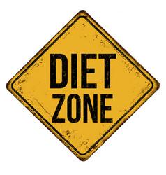 Diet zone vintage rusty metal sign vector