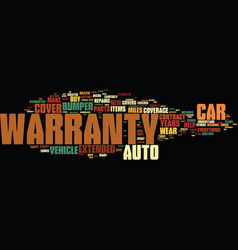 Your auto warranty what to look for text vector