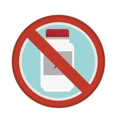 Prohibited sign medicine bottle isolated icon vector