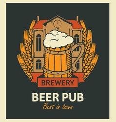 Beer pub label with brewery building and beer mug vector