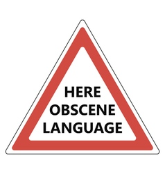 Here obscene language sign vector