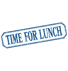 Time for lunch square blue grunge vintage isolated vector