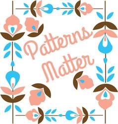 Patterns matter floral vector