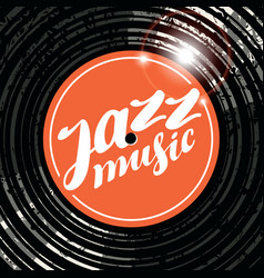 poster for the jazz music with vinyl record vector image vector image