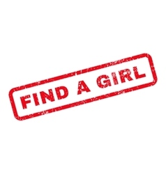 Find a girl text rubber stamp vector