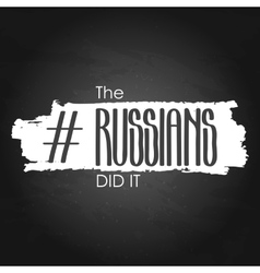 The russians did it vector