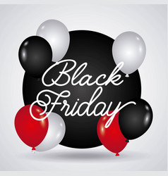 black friday inscription balloons marketing season vector image