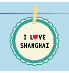I love shanghai2 vector