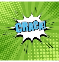 Crack comic bubble text vector image vector image