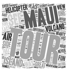 Maui By Air The Best Way Around The Island text vector image
