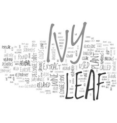 Ivy leaf text background word cloud concept vector