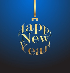 Happy new year gold christmas ball on a blue vector