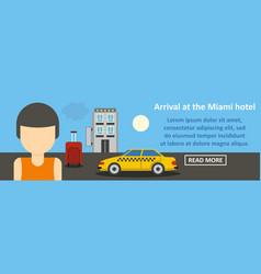 arrival at the miami hotel banner horizontal vector image