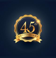 45th anniversary celebration badge label in vector