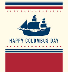 Happy columbus day banner design vector