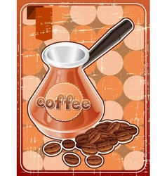 Poster with metal turk and coffee beans in retro vector image