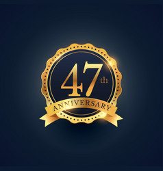 47th anniversary celebration badge label in vector image vector image