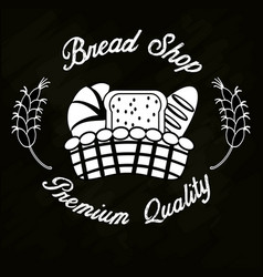 Bread shop premium quality basket bread vector