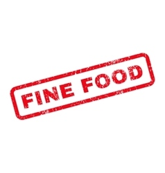Fine food text rubber stamp vector