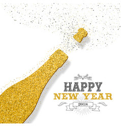 happy new year 2018 party bottle gold glitter card vector image