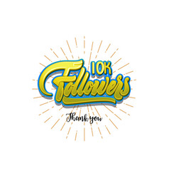 thank you 10000 followers poster you can use vector image vector image