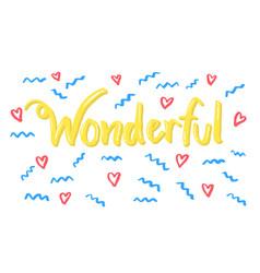 Wonderful word lettering vector
