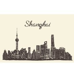 Shanghai skyline engraved drawn sketch vector