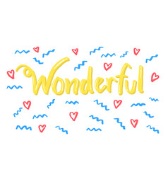 Wonderful word lettering vector