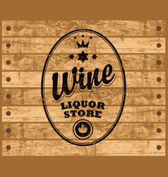 wine label on wooden background vector image vector image