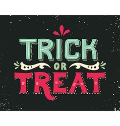 Trick or treat halloween poster with hand vector