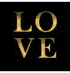 Love card with golden glitter love vector