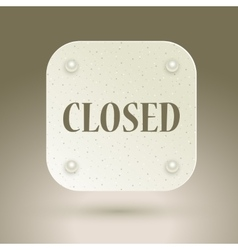 Closed sign in a shop window vector