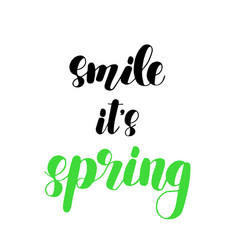 smile it s spring brush lettering vector image