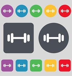 Barbell icon sign a set of 12 colored buttons flat vector