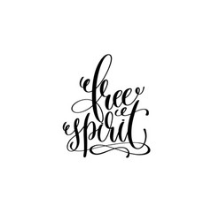 Free spirit hand lettering positive quote vector