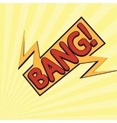 cartoon bang-12 vector image vector image