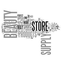 what to look for in a beauty supply store text vector image vector image